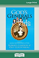 God's Generals For Kids/Maria Woodworth-Etter: Volume 4 (16pt Large Print Edition)