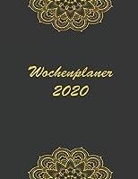 Wochenplaner 2020: Moderner DIN A4 Kalender. Wochen- und Monatsplaner mit Platz fuer Notizen und To Do Listen. Jahresuebersicht mit gesetzlichen Feiertagen in Deutschland, Mandala Design