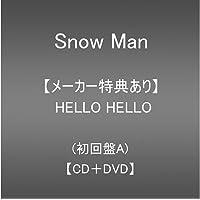 【メーカー特典あり】 HELLO HELLO (CD+DVD)(初回盤A)(A5サイズクリアファイル(A)付き)