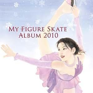 My Figure Skate Album 2010