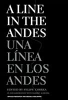 A Line in the Andes by Unknown(2013-04-01)