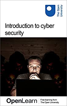 Introduction to cyber security: stay safe online by [The Open University]
