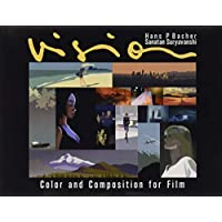 Vision: Color and Composition for Film
