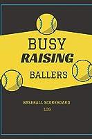 Baseball Scorebook for Kids: Busy Rasing Ballers Cover - Baseball ScorekeeperBook for Baseball