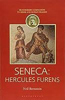 Seneca: Hercules Furens (Companions to Greek and Roman Tragedy)