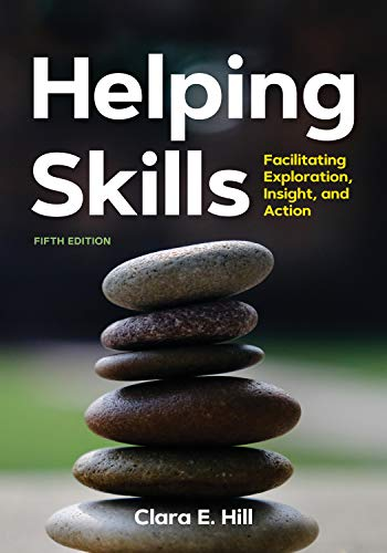 Download Helping Skills: Facilitating Exploration, Insight, and Action 1433831376