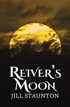 Reiver's Moon by [Staunton, Staunton, Jill]