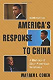 America's Response to China: A History of Sino-American Relations 画像