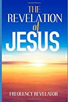 THE REVELATION OF JESUS
