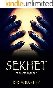 Sekhet (Sekhet Saga Book 1) (English Edition)