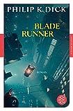 Blade Runner: Traeumen Androiden von elektrischen Schafen?
