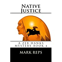 Native Justice (Small Town Sheriff: Big Time Trouble)