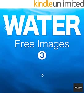 WATER Free Images 3  BEIZ images - Free Stock Photos (English Edition)