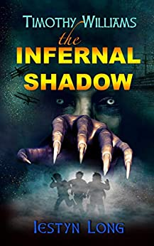 Book cover image for Timothy Williams The Infernal Shadow