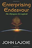 Enterprising Endeavour The Olympian Stronghold