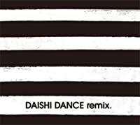 DAISHI DANCE REMIX(2CD) by DAISHI DANCE (2009-01-21)