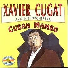Cuban Mambo by Xavier Cugat
