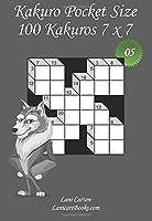 Kakuro Pocket Size: 100 Kakuro Puzzles to Take Everywhere