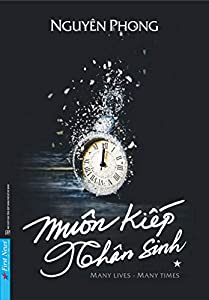 Muon Kiep Nhan Sinh: Many Lives Many Times (English Edition)