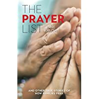 The Prayer List: And Other True Stories of How Families Pray