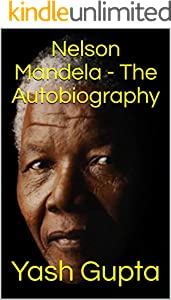 Nelson Mandela - The Autobiography (English Edition)