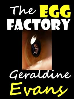 The Egg Factory Romantic Suspense by [Evans, Geraldine]