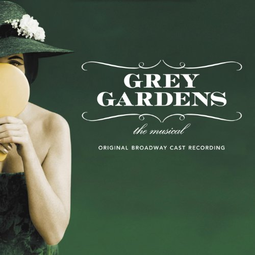 Grey Gardens: The Musical (Original Broadway Cast Recording)