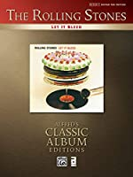 The Rolling Stones: Let It Bleed: Authentic Guitar Tab Edition (Alfred's Classic Album Editions)