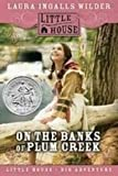 On the Banks of Plum Creek (Little House-the Laura Years)