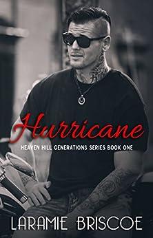 Hurricane (Heaven Hill Generations Book 1) by [Briscoe, Laramie]