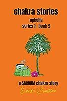 Chakra Stories: Ophelia - Series 1: Book 2