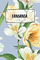 Tansania: Liniertes Reisetagebuch Notizbuch oder Reise Notizheft liniert - Reisen Journal fuer Maenner und Frauen mit Linien