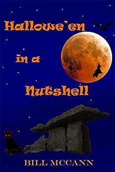 Hallowe'en in a Nutshell by [McCann, Bill]