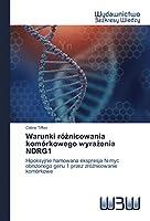 Warunki różnicowania komórkowego wyrażenia NDRG1: Hipoksyjnie hamowana ekspresja N-myc obniżonego genu 1 przez zróżnicowanie komórkowe