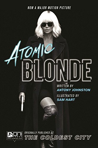 Atomic Blonde: The Coldest City