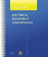 Stallcup's 70B Electrical Equipment Maintenance 2013 Stallcup's 70B Electrical Equipment Maintenance 2013 [並行輸入品]