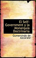 El Self-Government y La Monarquia Doctrinaria