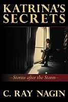 Katrina's Secrets: Storms After the Storm
