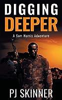 Digging Deeper (A Sam Harris Adventure)