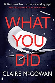 What You Did by [McGowan, Claire]
