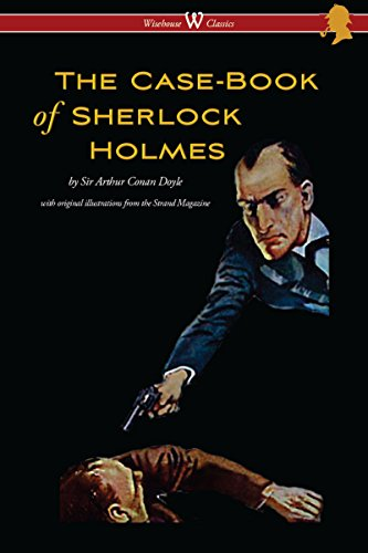 The Case-Book of Sherlock Holm...