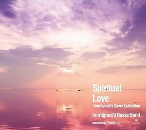 Spritual Love-Immigrant's Cover Collection