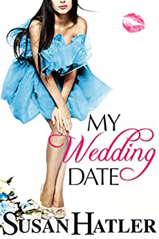 My Wedding Date (The Wedding Whisperer Book 3) by [Hatler, Susan]