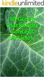 10 Green Marketing Content Articles (English Edition)