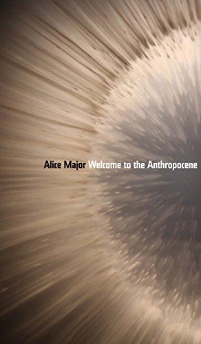 Welcome to the Anthropocene (Robert Kroetsch Series)