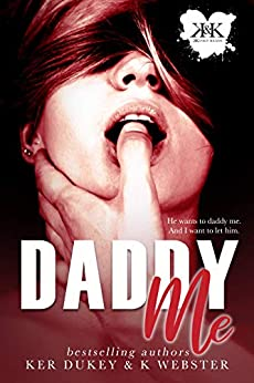 Daddy Me by [Dukey, Ker , Webster, K ]
