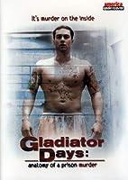 Gladiator Days: Anatomy of a Prison Murder [DVD] [Import]