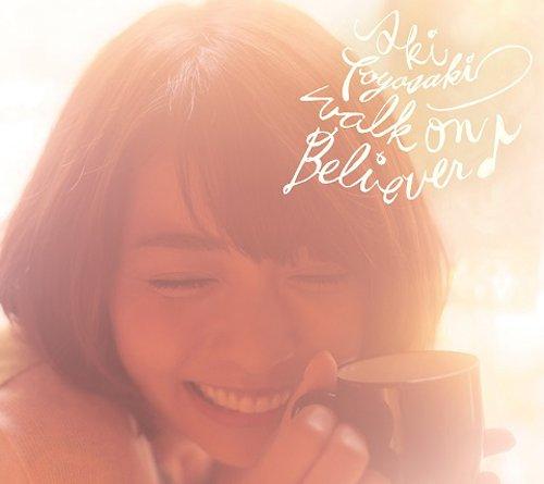 豊崎愛生 (Aki Toyosaki) – walk on Believer [Mora FLAC 24bit/96kHz]