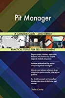 Pit Manager A Complete Guide - 2020 Edition