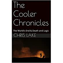 The Cooler Chronicles: The World's End & Death and Logic